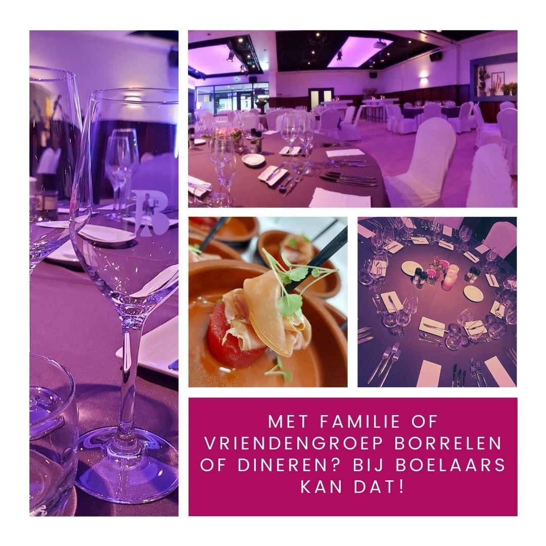 Met Familie of vriendengroep borrelen of dineren Bij Boelaars kan dat!